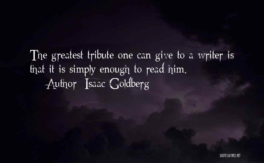 Isaac Goldberg Quotes 1889206