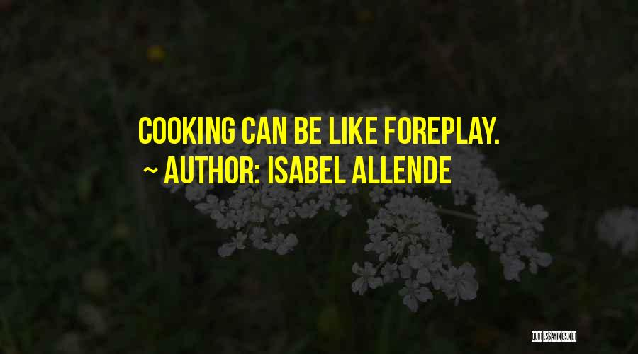 Isabel Allende Quotes 1449114