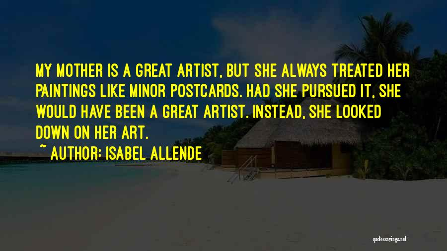 Isabel Allende Quotes 1641778