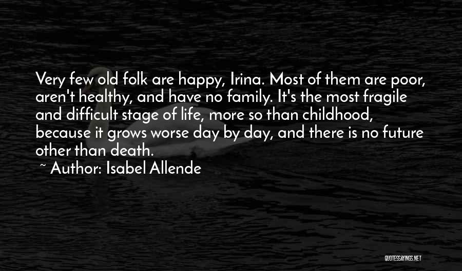 Isabel Allende Quotes 171319