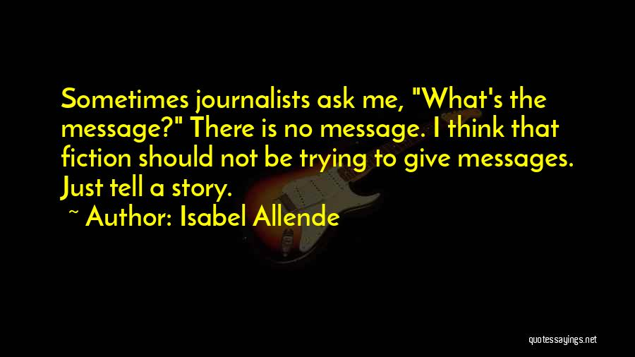Isabel Allende Quotes 1728774