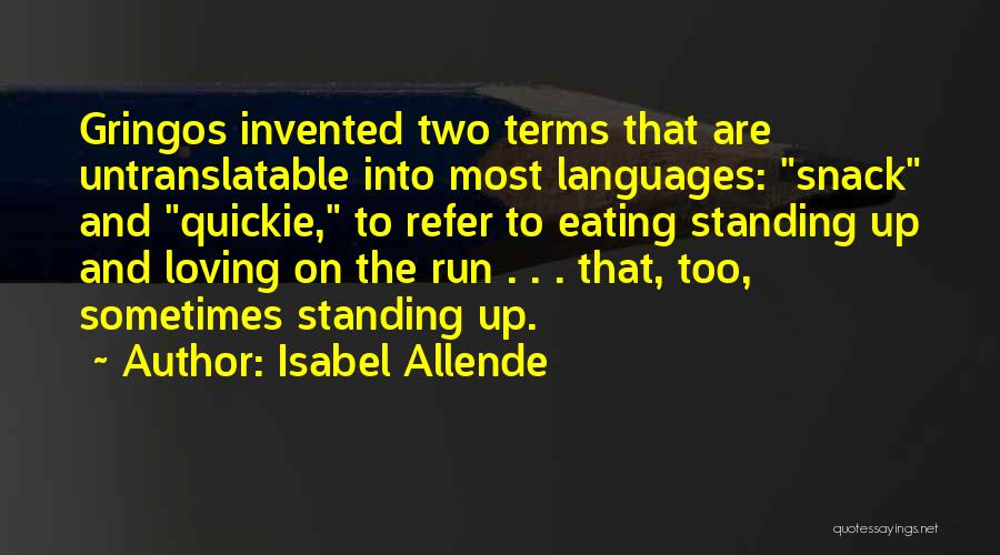 Isabel Allende Quotes 1957508