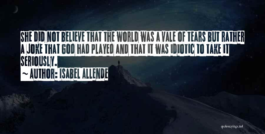 Isabel Allende Quotes 2139619