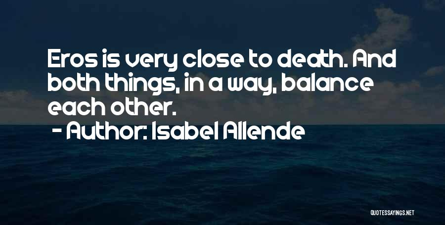 Isabel Allende Quotes 2144577