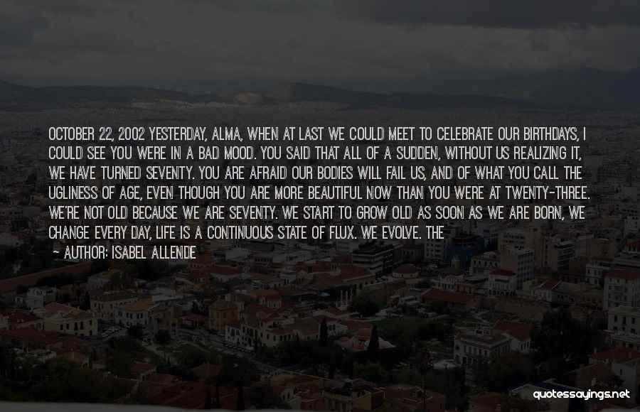 Isabel Allende Quotes 2242423