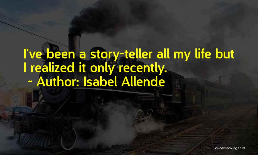 Isabel Allende Quotes 651670