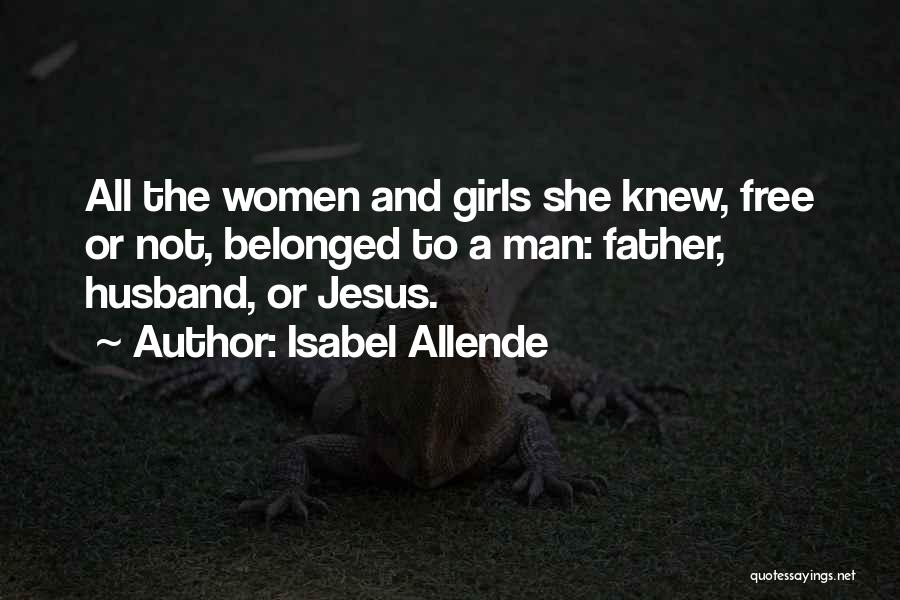 Isabel Allende Quotes 710983