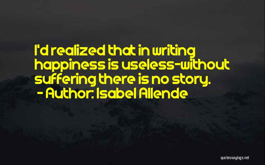 Isabel Allende Quotes 860560