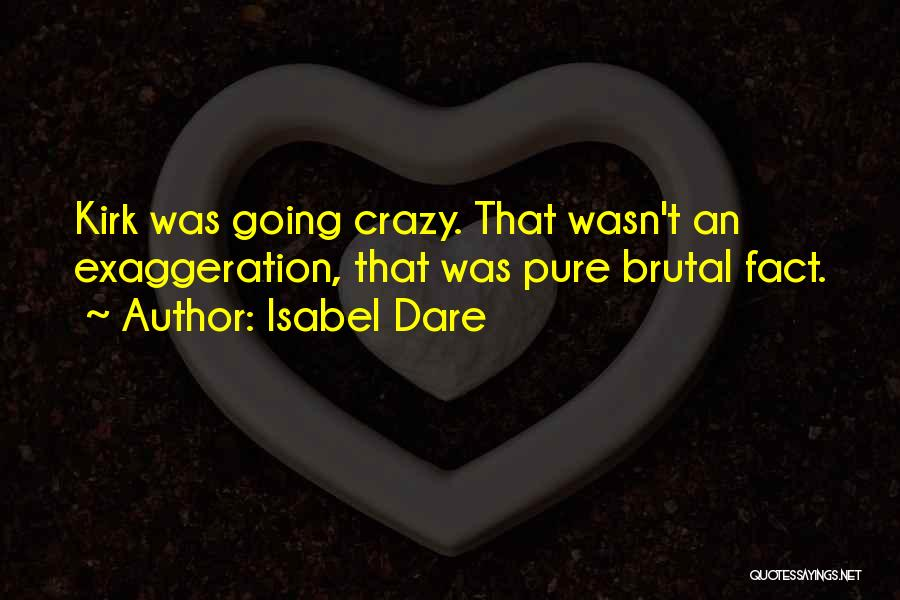 Isabel Dare Quotes 2049606