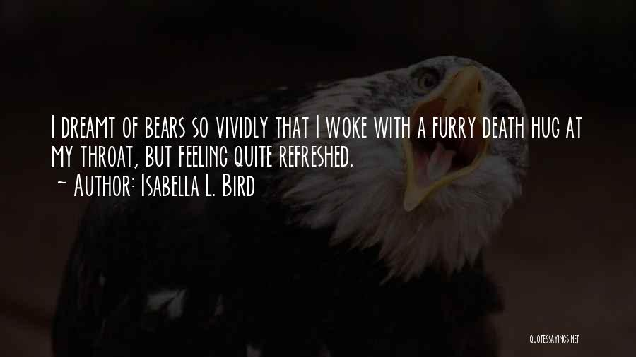 Isabella L. Bird Quotes 2256697
