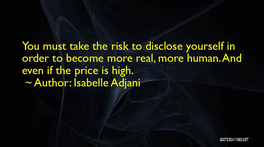 Isabelle Quotes By Isabelle Adjani