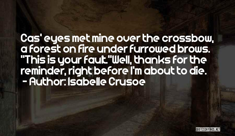 Isabelle Quotes By Isabelle Crusoe