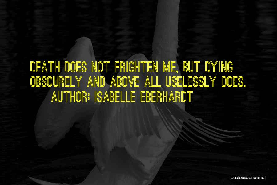Isabelle Quotes By Isabelle Eberhardt