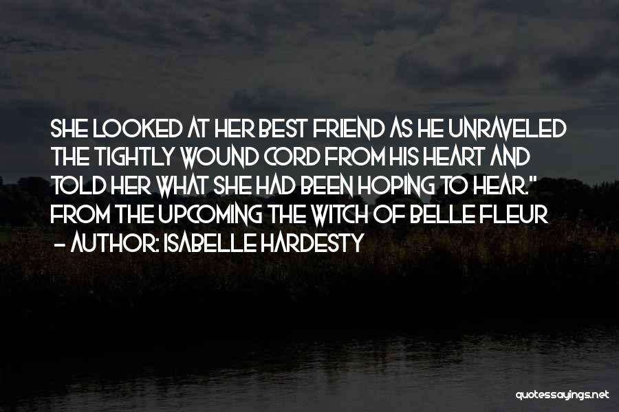 Isabelle Quotes By Isabelle Hardesty