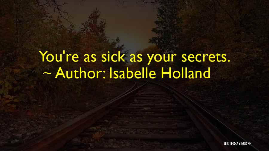 Isabelle Quotes By Isabelle Holland