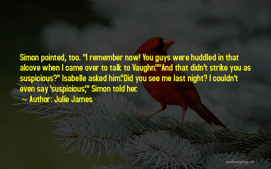Isabelle Quotes By Julie James