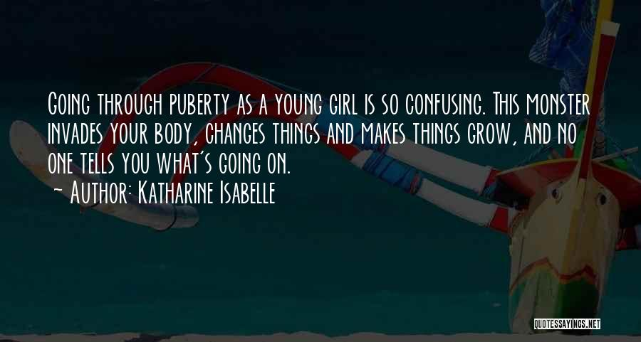 Isabelle Quotes By Katharine Isabelle