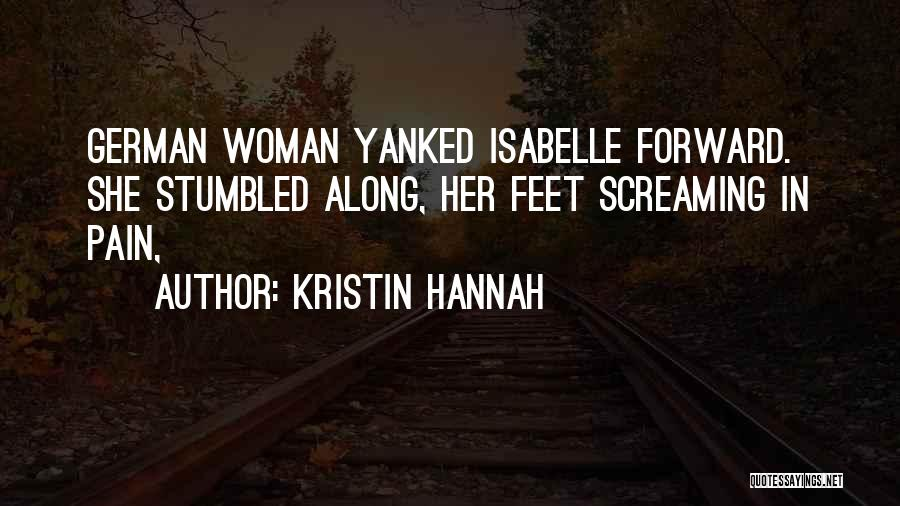Isabelle Quotes By Kristin Hannah