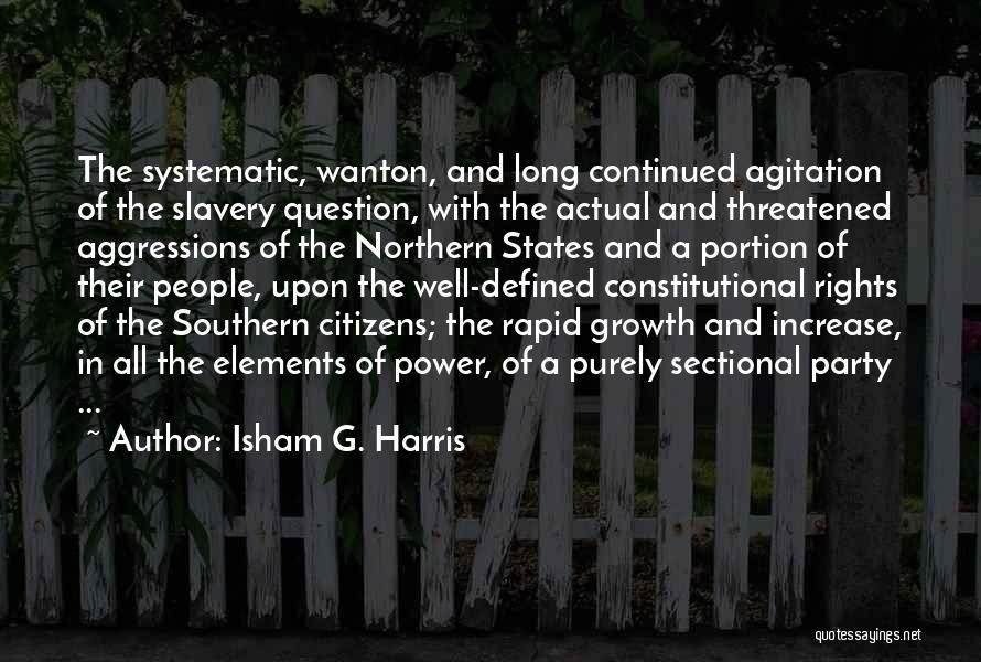 Isham Harris Quotes By Isham G. Harris
