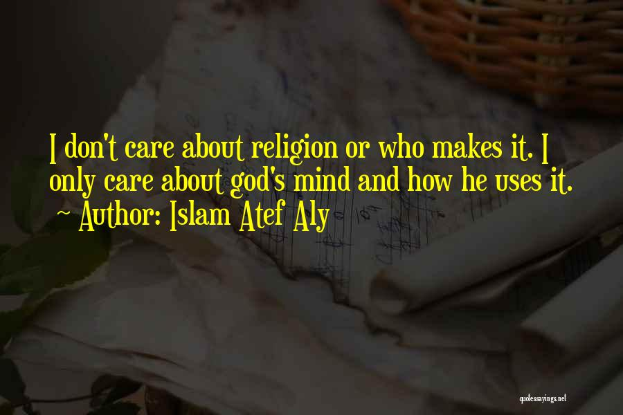 Islam Atef Aly Quotes 1311640