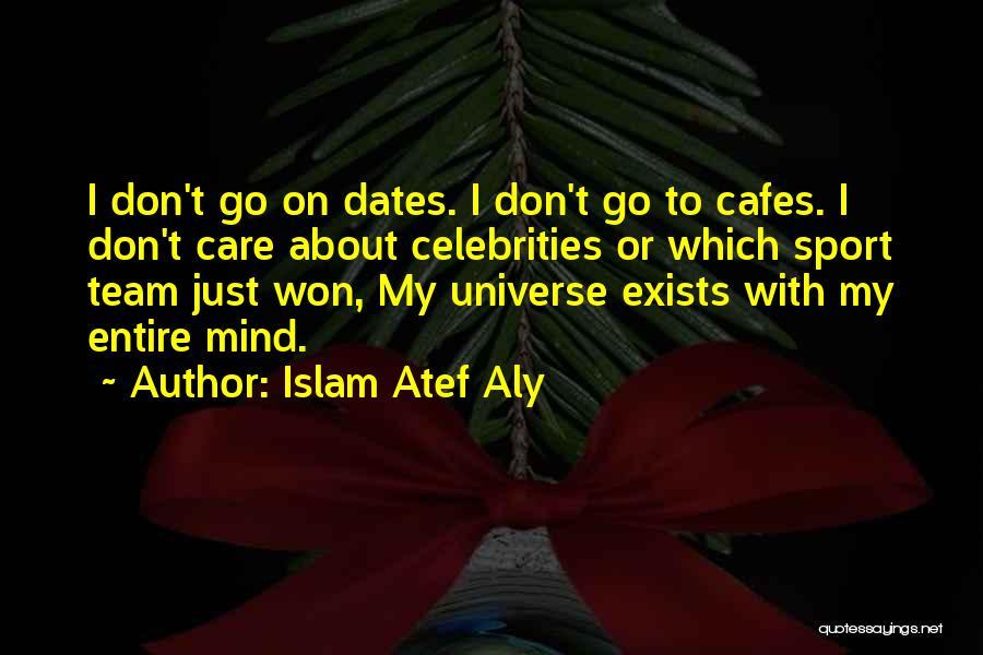 Islam Atef Aly Quotes 2088766