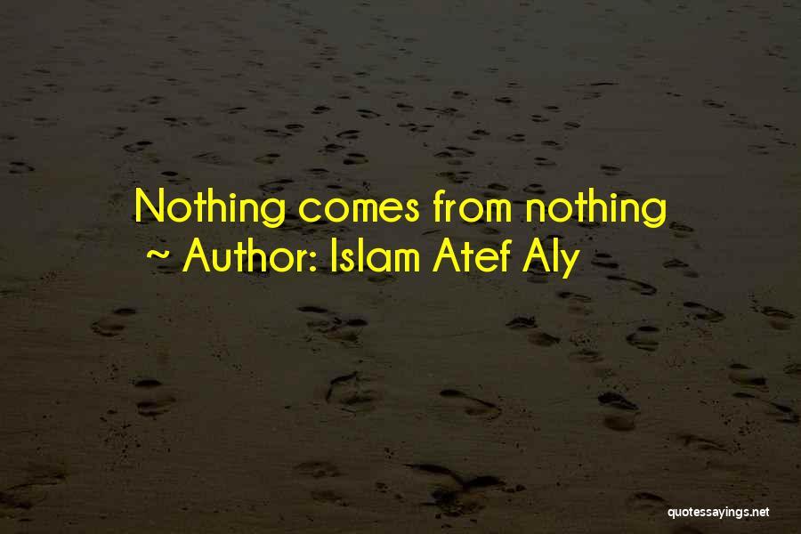 Islam Atef Aly Quotes 2231406