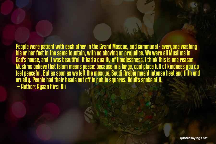 Islam Beautiful Quotes By Ayaan Hirsi Ali