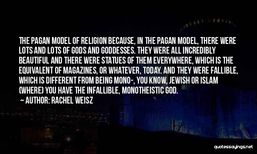 Islam Beautiful Quotes By Rachel Weisz