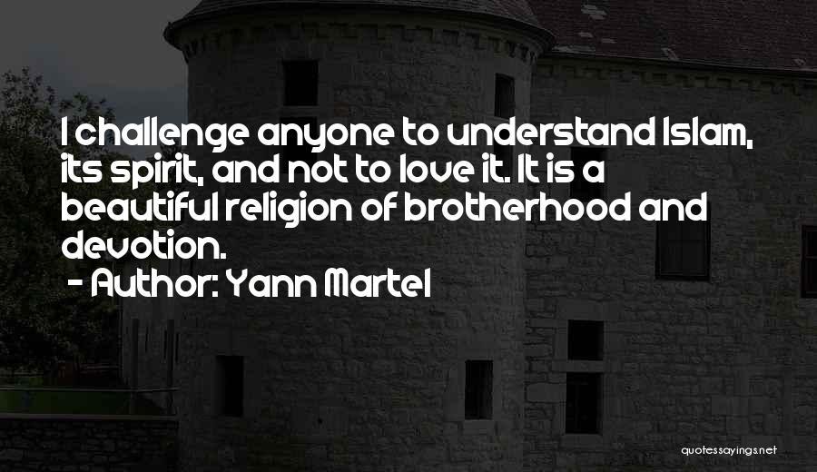 Islam Beautiful Quotes By Yann Martel