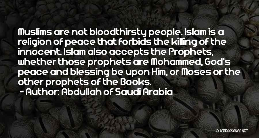 Islam Is A Religion Of Peace Quotes By Abdullah Of Saudi Arabia