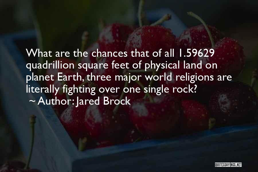 Islam Is A Religion Of Peace Quotes By Jared Brock