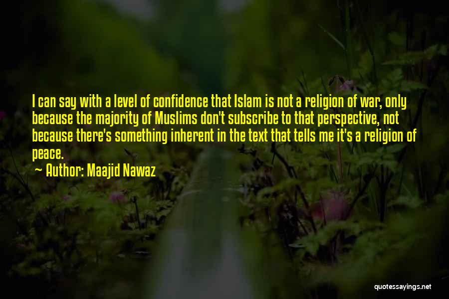 Islam Is A Religion Of Peace Quotes By Maajid Nawaz