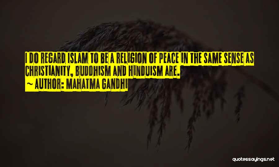 Islam Is A Religion Of Peace Quotes By Mahatma Gandhi