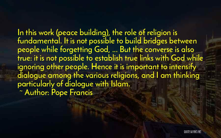 Islam Is A Religion Of Peace Quotes By Pope Francis