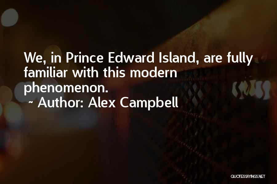 Island Quotes By Alex Campbell