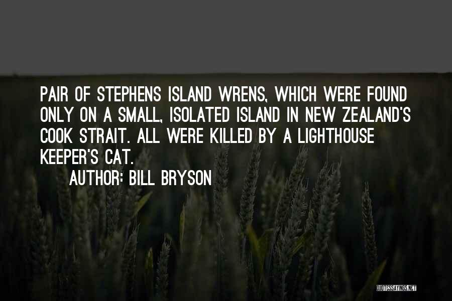 Island Quotes By Bill Bryson