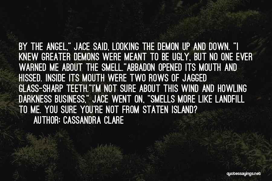 Island Quotes By Cassandra Clare