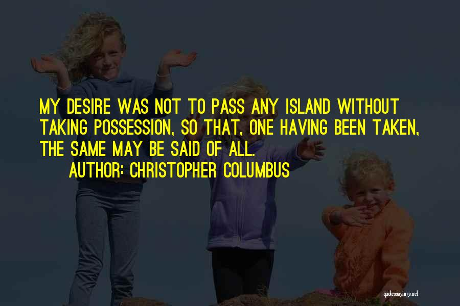 Island Quotes By Christopher Columbus