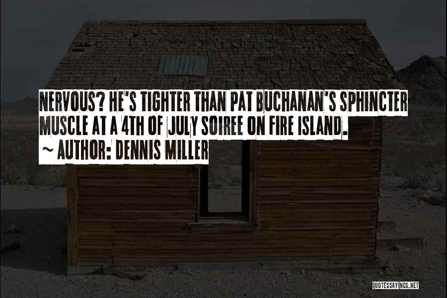 Island Quotes By Dennis Miller