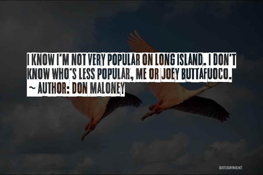 Island Quotes By Don Maloney
