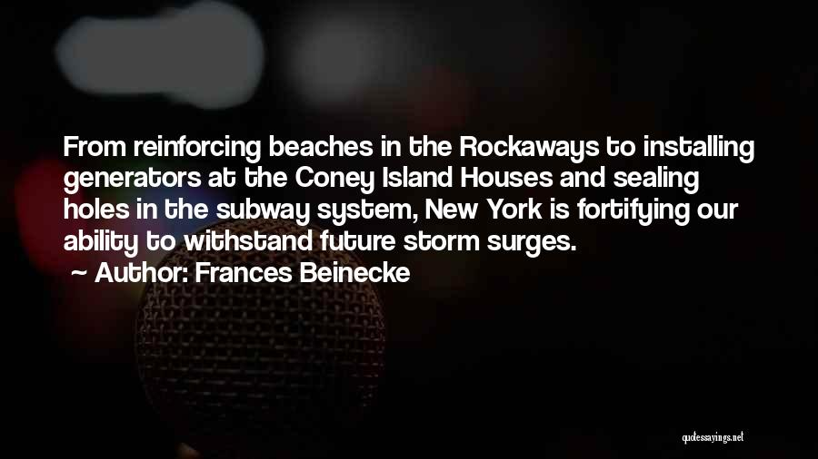 Island Quotes By Frances Beinecke