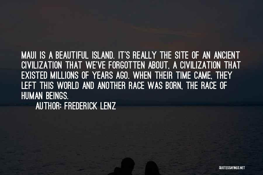 Island Quotes By Frederick Lenz