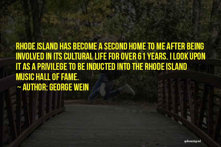 Island Quotes By George Wein