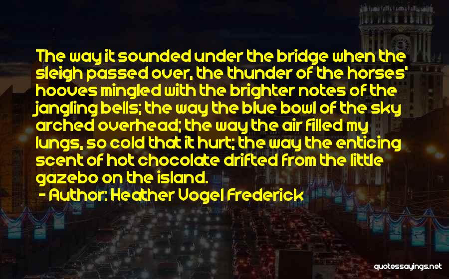 Island Quotes By Heather Vogel Frederick