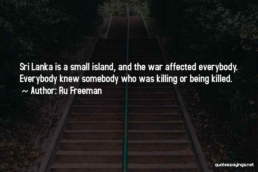 Island Quotes By Ru Freeman