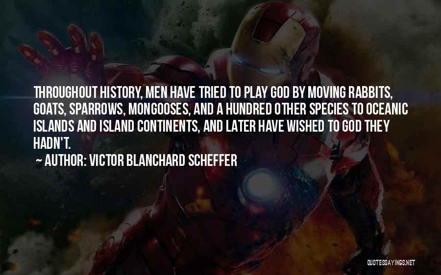 Island Quotes By Victor Blanchard Scheffer