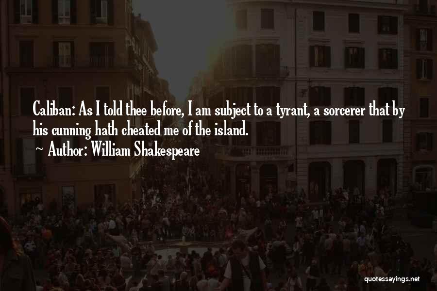 Island Quotes By William Shakespeare