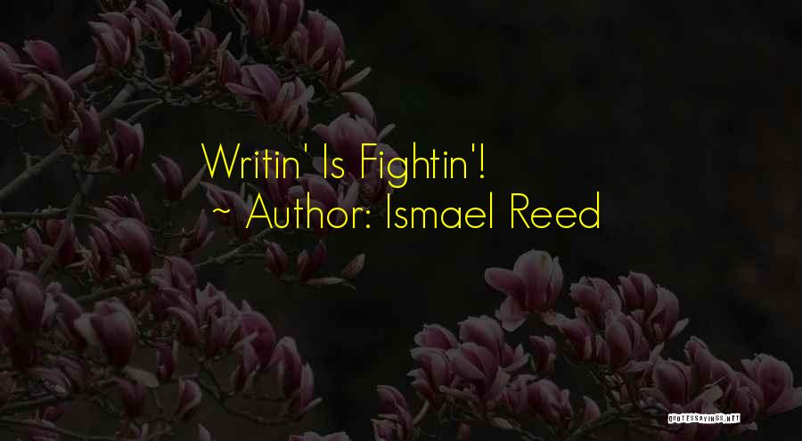 Ismael Reed Quotes 164790
