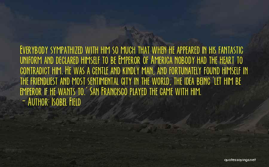 Isobel Field Quotes 680099