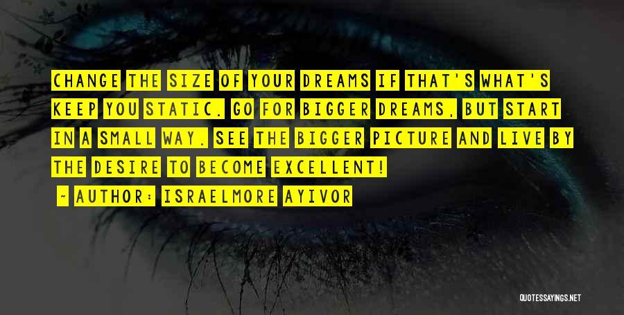 Israelmore Ayivor Quotes 1023375